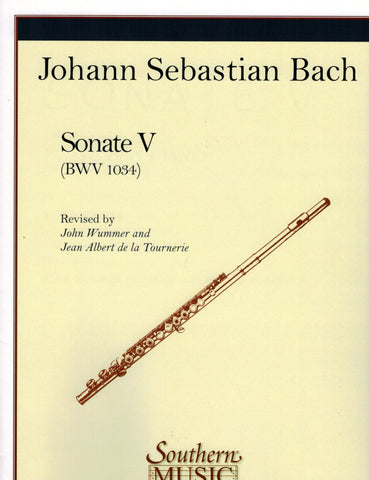 Bach, arr. Wummer - Sonata No. 5 in E Minor, BWV. 1034 - Flute and Piano