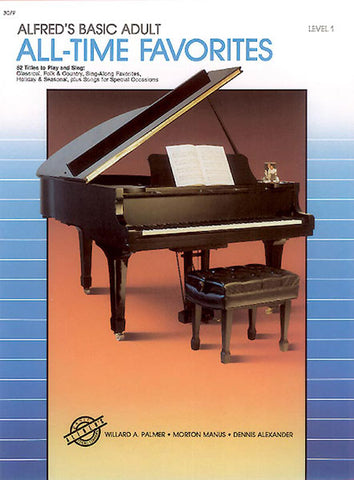Alfred's Basic Adult: All Time Favorites, Book 1 - Piano Method