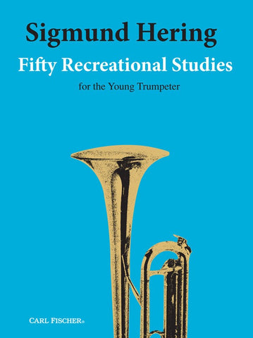 Hering - Fifty Recreational Studies for the Young Trumpeter - Trumpet Method