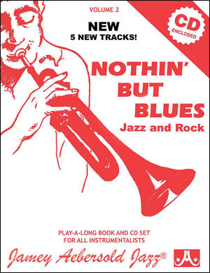 Aebersold - Nothin' But Blues - Playalong Vol. 2 w/CD