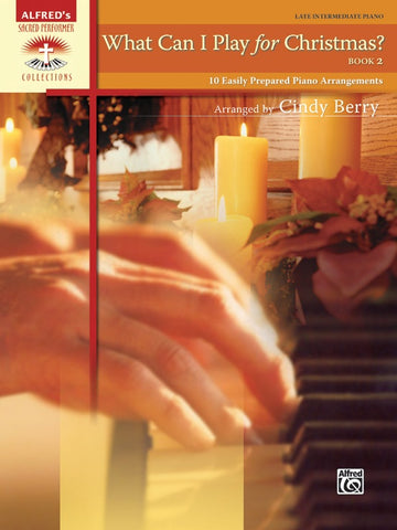 Alfred's Sacred Performer: What Can I Play for Christmas?, Book 2 - Late Intermediate Piano Solo