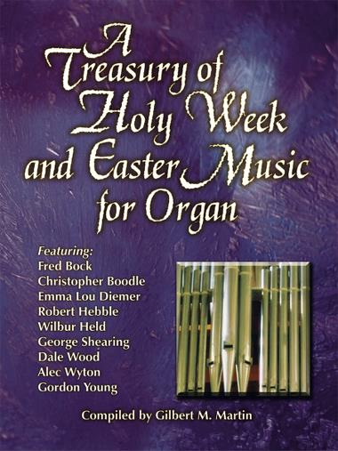Martin, ed. - A Treasury of Holy Week and Easter Music - Organ