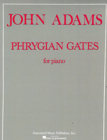 Adams – Phrygian Gates – Piano