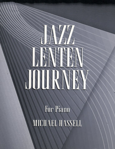 Hassell - Jazz Lenten Journey - Piano