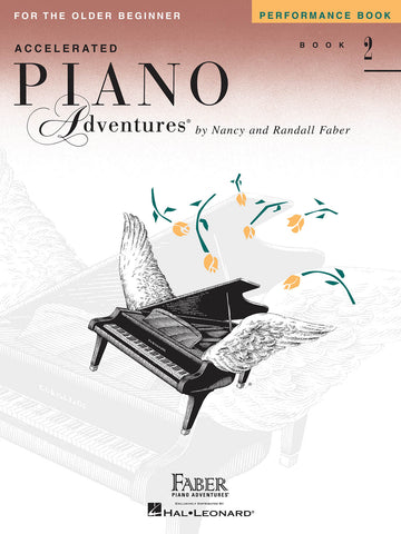Accelerated Piano Adventures Level 2: Performance - Piano Method