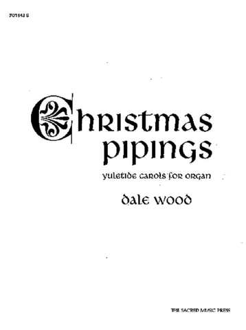 Wood, D. - Christmas Pipings - Organ Solo