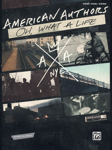 American Authors – Oh, What a Life – Piano, Vocal, Guitar