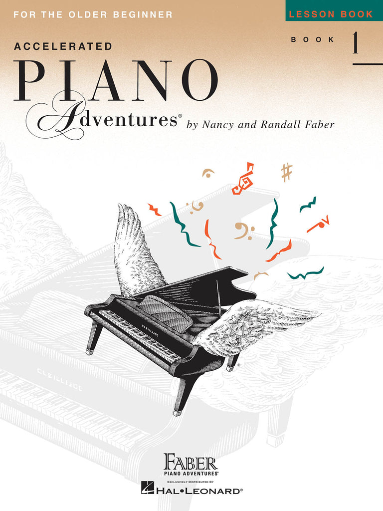 Accelerated Piano Adventures for the Older Beginner: Lesson Book 1 – Piano Method