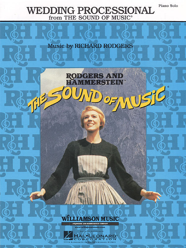 "Rodgers and Hammerstein - Wedding Processional from ""The Sound of Music"" - Piano Solo"