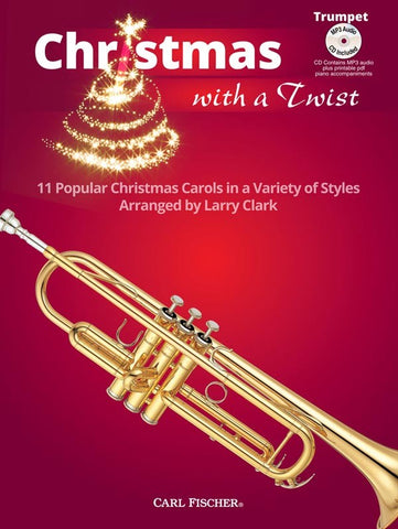 Clark, arr. - Christmas With A Twist (w/CD) - Trumpet and Piano