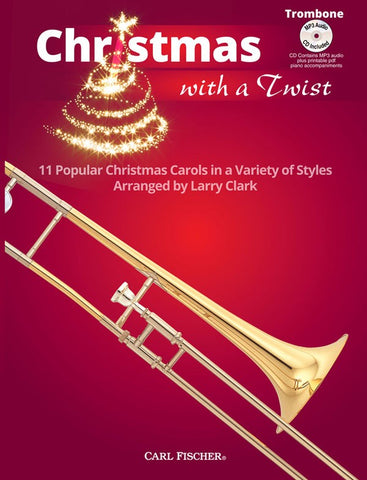 Clark, arr. - Christmas With A Twist (w/CD) - Trombone and Piano