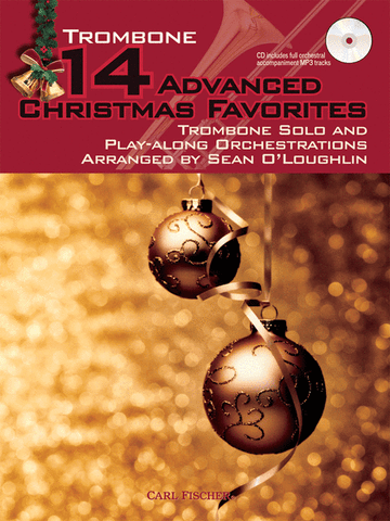 O'Loughlin, arr. - 14 Advanced Christmas Favorites (w/CD) - Trombone Solo
