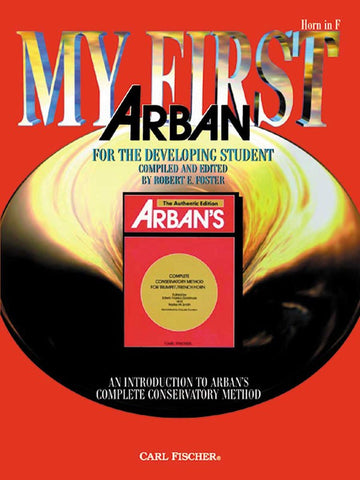 Arban, ed. Foster - My First Arban - Horn Method