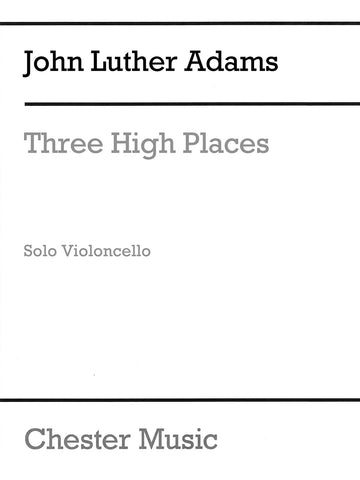 Adams - Three High Places - Cello Solo