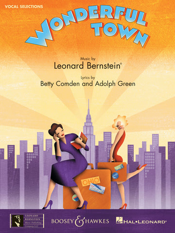 Bernstein, Comden, and Green – Wonderful Town (2003 Revival) – Vocal Selections