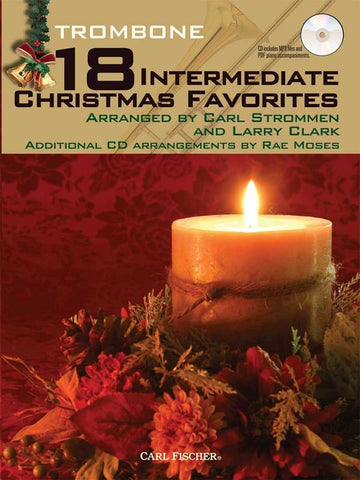 arr. Clark and Strommen- 18 Intermediate Christmas Favorites (w/CD) - Trombone Solo