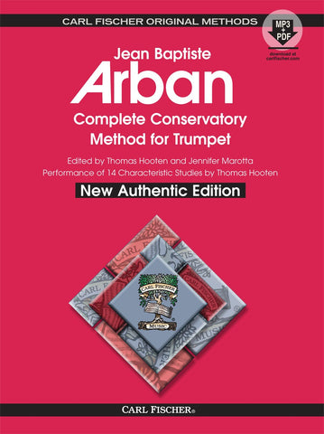 Arban, eds. Hooten and Marotta - Complete Conservatory Method (New Authentic Ed.) - Trumpet Method