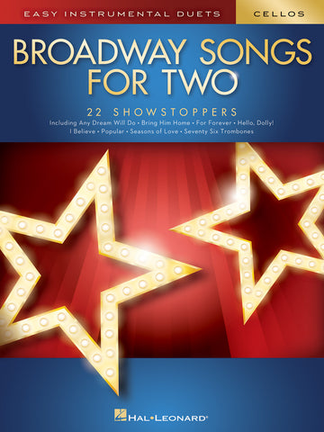 Deneff, arr. - Broadway Songs for Two: 22 Showstoppers - 2 Cellos