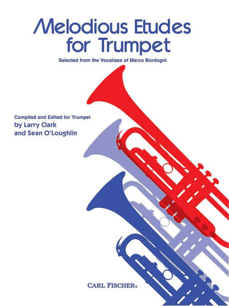 Borgogni, eds. Clark and O'Loughlin - Melodious Etudes for Trumpet - Trumpet Method