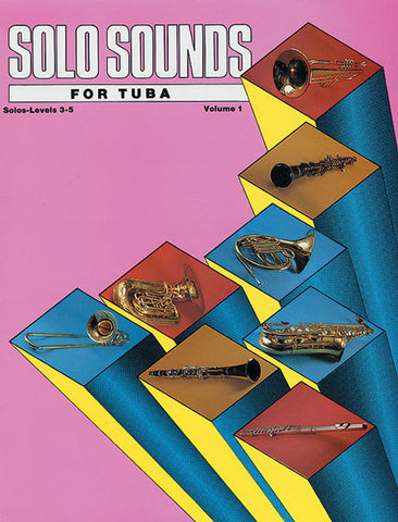 Belwin - Solo Sounds for Tuba, Vol. 1 (Levels 3-5) - Tuba