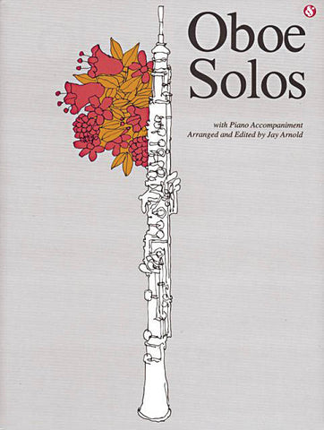 Arnold, ed. - Oboe Solos Anthology - Oboe and Piano