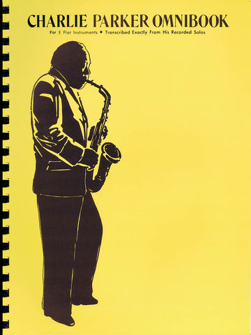 Charlie Parker Omnibook for E-flat Instruments (transcriptions) - Multiple Instruments