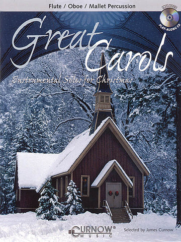 Curnow, arr. - Great Carols (w/CD) - Flute, Oboe, or Mallet Solo