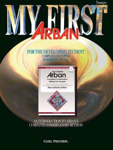 Arban, ed. Foster - My First Arban - Trumpet Method