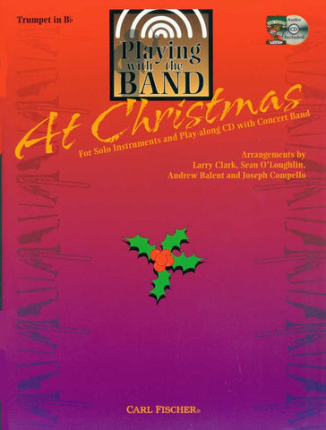 Clark et al., arrs. - Playing With the Band: Christmas (w/CD) - Trumpet Solo