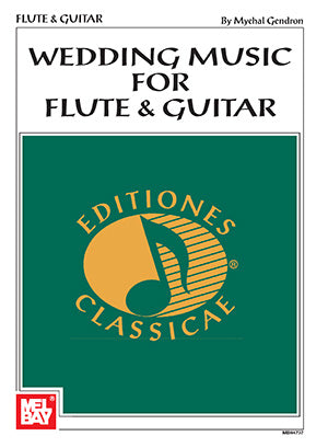 Gendron, arr. - Wedding Music for Flute and Guitar - Guitar and Flute