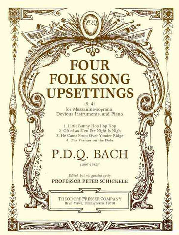 Bach, P.D.Q. - 4 Folk Song Upsettings - Voice and Keyboard