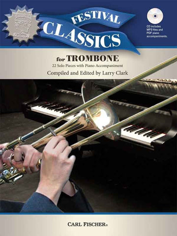 Clark - Festival Classics (w/CD) - Trombone and Piano