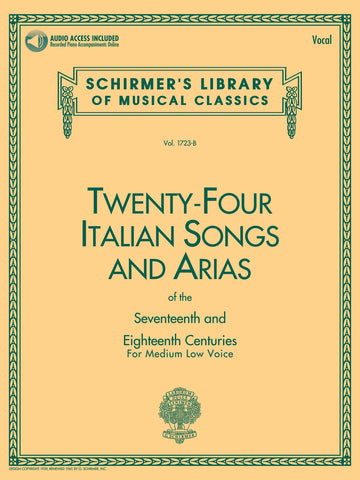 24 Italian Songs & Arias of the 17th & 18th Centuries Medium Low Voice - Book with Online Audio Vocal Collection