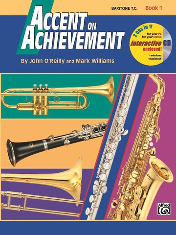 O'Reilly and Williams - Accent on Achievement: Baritone T.C., Book 1 (w/CD) - Euphonium Method
