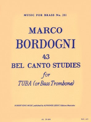 Bordogni - 43 Bel Canto Studies for Tuba or Bass Trombone - Tuba or Bass Trombone