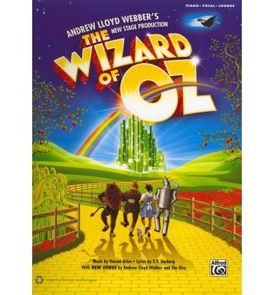 Arlen and Lloyd Webber – The Wizard of Oz (2011 UK Version) – Vocal Selections