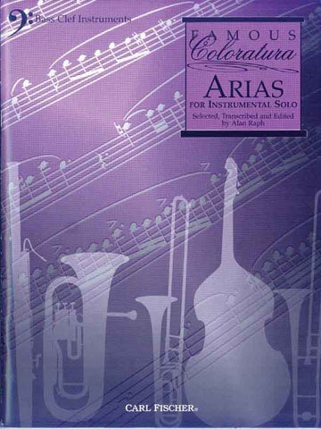 ed. Raph - Famous Coloratura Arias - Trombone or Bass Clef Instrument