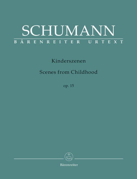 Schumann - Scenes from Childhood Op. 15 - Piano