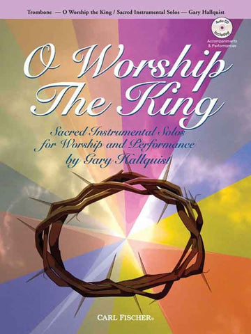 arr. Hallquist - O Worship the King (w/CD) - Trombone