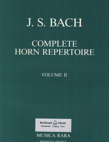 Complete Horn Repertoire: Bach, Vol. 2 - First and Second Horns