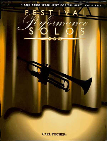 Festival Performance Solos, Vol. 1 & 2 - Trumpet and Piano