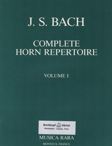 Complete Horn Repertoire: Bach, Vol. 1 - First and Second Horns