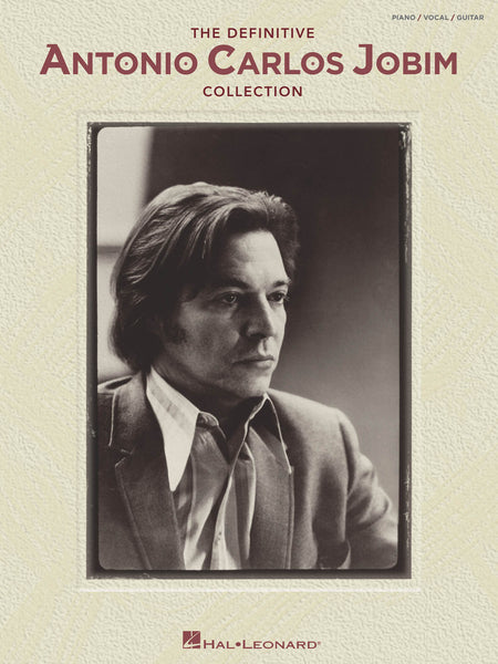 Jobim - The Definitive Antonio Carlos Jobim Collection -  Piano, Vocal, Guitar