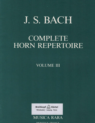 Complete Horn Repertoire: Bach, Vol. 3 - First and Second Horns
