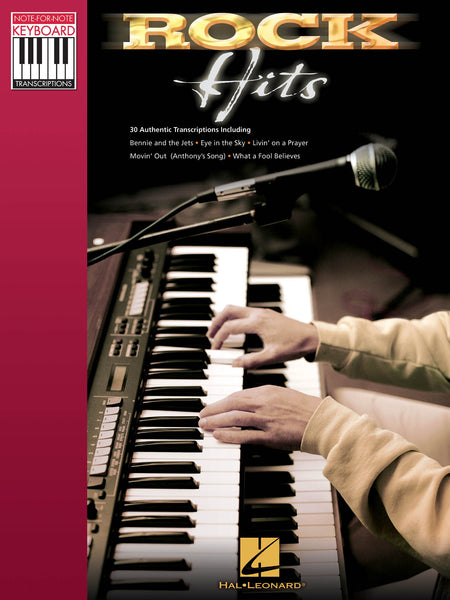 Hal Leonard's Note-For-Note Keyboard Transcriptions: Rock Hits - Piano Solo