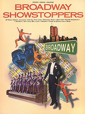 Broadway Showstoppers - Piano/Vocal/Guitar
