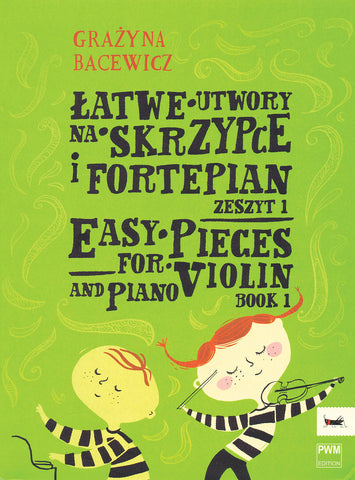 Bacewicz - Easy Pieces Book 1 - Violin and Piano