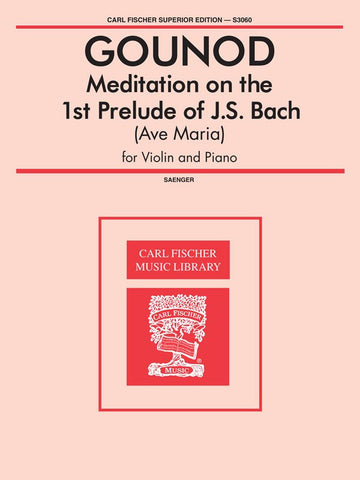 Bach and Gounod - Meditation on Ave Maria - Violin and Piano