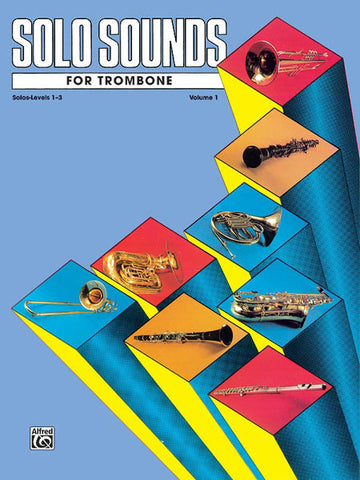 Belwin - Solo Sounds for Trombone, Vol. 1 (Levels 1-3) - Trombone