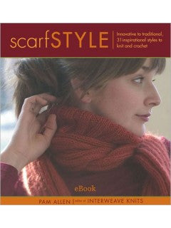 Scarf Style Innovative to Traditional, 31 Inspirational Styles to Knit and Crochet